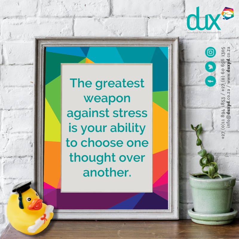 The greatest weapon against stress is your ability to choose one thought over another.